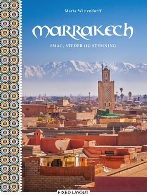 Marrakech Maria Wittendorff 9788793575806