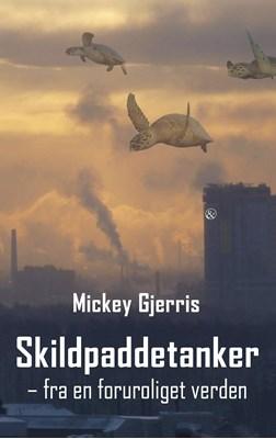 Skildpaddetanker Mickey Gjerris 9788771513523