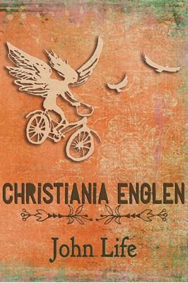 Christiania Englen JOHN LIFE 9788793347144