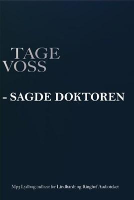 - sagde doktoren Tage Voss 9788711357255