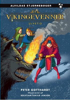 Vikingevenner 4: Ulvetid Peter Gotthardt 9788741503844
