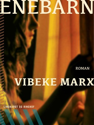 Enebarn Vibeke Marx 9788711477274
