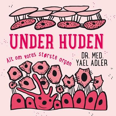 Under huden Yael Adler 9788771809473
