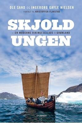 Skjoldungen Ingeborg Gayle Nielsen, Ole Sand, Kristoffer Flakstad 9788702236378