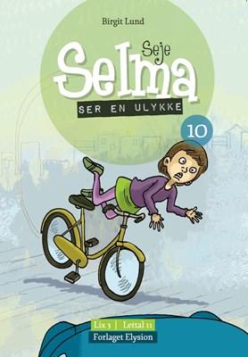 Seje Selma ser en ulykke Birgit Lund 9788772141152