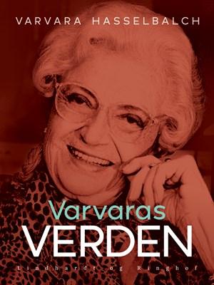 Varvaras verden Varvara Hasselbalch 9788711713167