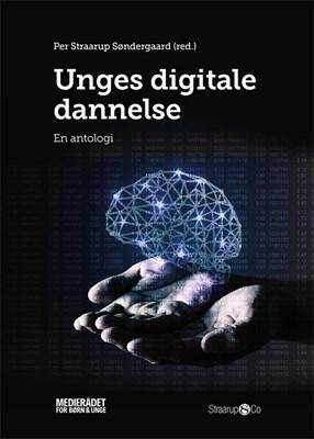 Unges digitale dannelse Per Straarup Søndergaard 9788793592360