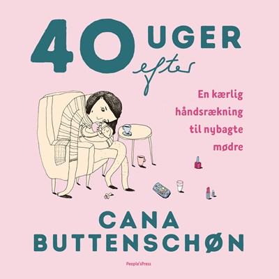 40 uger efter Cana Buttenschøn 9788772001630