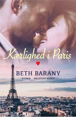 Kærlighed i Paris Beth Barany 9788793544369
