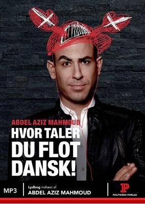 Hvor taler du flot dansk! Abdel Aziz Mahmoud 9788740033717