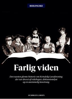 Farlig viden Jørgen Larsen 9788799742189