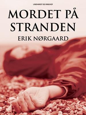 Mordet på stranden Erik Nørgaard 9788711730355