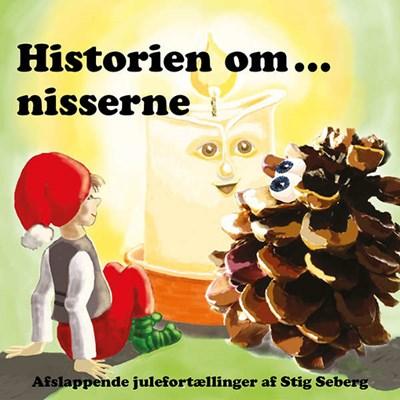 Historien om... nisserne. DOBBELTALBUM 90 min. afslappende julefortællinger Stig Seberg 9788799782703