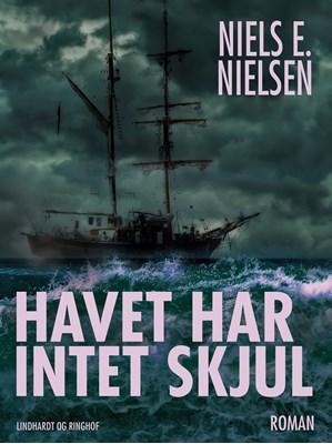 Havet har intet skjul Niels E. Nielsen 9788711824665