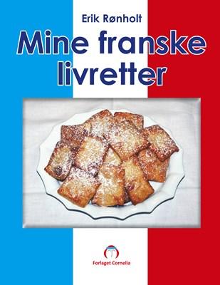 Mine franske livretter Erik Rønholt 9788799860142