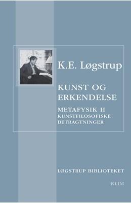 Kunst og erkendelse K.E. Løgstrup 9788772042602