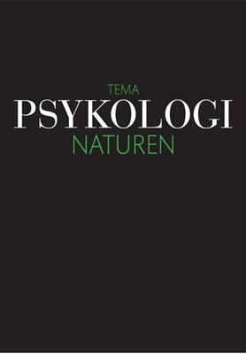 Psykologi: Naturen Magasinet Psykologi 9788793265332