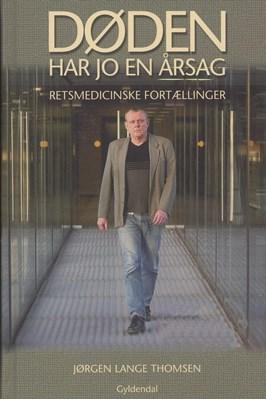 Døden har jo en årsag Jørgen Lange Thomsen 9788702255249