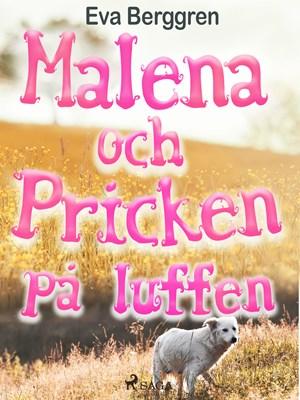 Malena och Pricken på luffen Eva Berggren 9788711802878