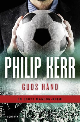 Guds hånd Philip Kerr 9788771465709