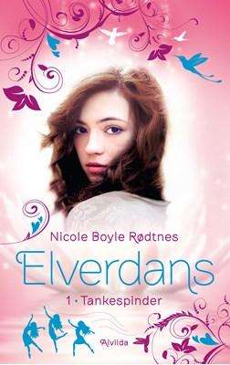 Elverdans 1: Tankespinder Nicole Boyle Rødtnes 9788741500515