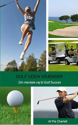 Golf uden grænser Pia Chartell 9788771147711