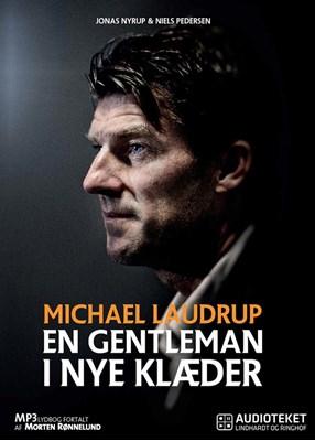 Michael Laudrup - en gentleman i nye klæder jonas nyrup, Niels Pedersen 9788711474907
