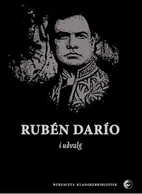 Rubén Darío i udvalg Rubén darío 9788793347076