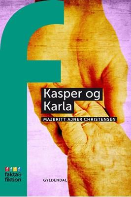 Kasper og Karla MajBritt Ajner Christiansen 9788702252590