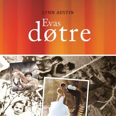 Evas døtre Lynn Austin 9788756400817