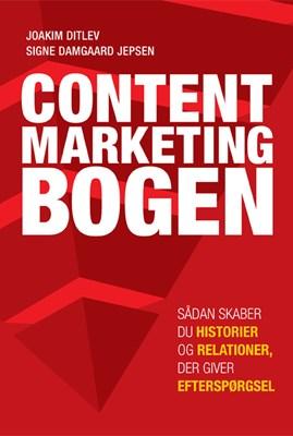 Content Marketing Bogen Joakim  Ditlev, Signe Damgaard Jepsen 9788799748532
