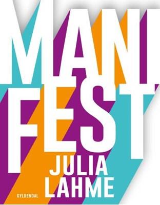 ManiFest Julia Lahme 9788702176780