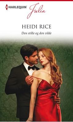 Den stille og den vilde Heidi Rice 9789150785432