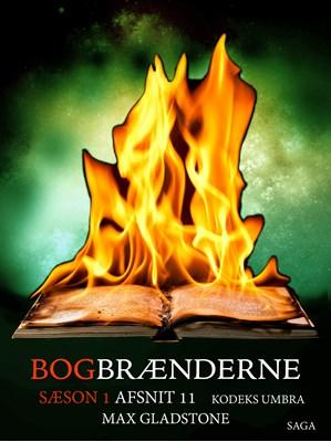 Bogbrænderne: Kodeks Umbra 11 Max Gladstone 9788711879429