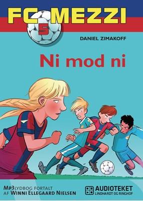 FC Mezzi  5: Ni mod ni Daniel Zimakoff 9788711321041