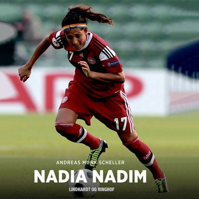 Nadia Nadim Andreas Munk Povlsen, Andreas Munk Scheller 9788726022827