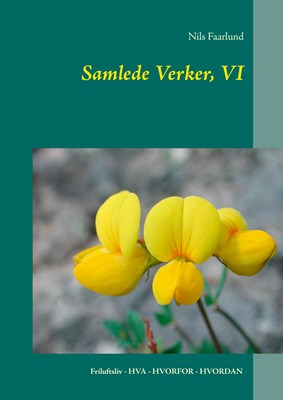 Samlede Verker, VI Nils Faarlund 9788771887464
