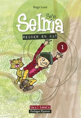 Seje Selma redder en kat Birgit  Lund 9788772141060