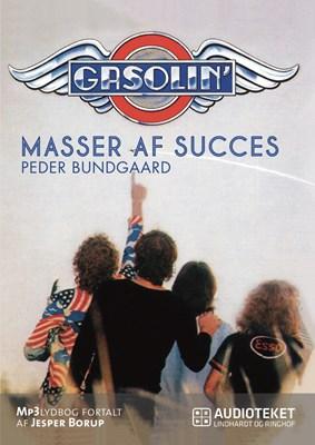 Gasolin – masser af succes Peder Bundgaard 9788711667972