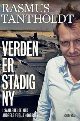 Verden er stadig ny Rasmus Tantholdt, Andreas Fugl Thøgersen 9788702183757