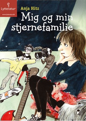 Mig og min stjernefamilie Anja Hitz 9788771623536