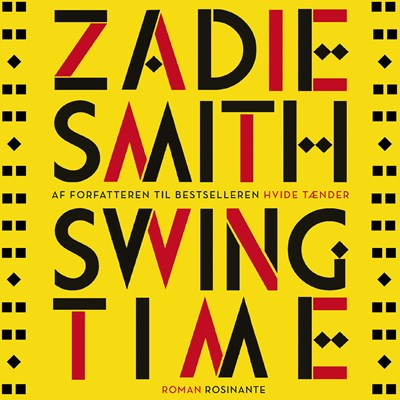 Swing Time Zadie Smith 9788763854627