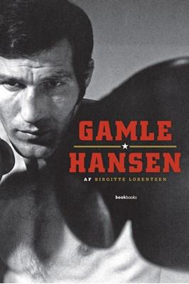 Gamle Hansen Birgitte Lorentzen 9788799744282