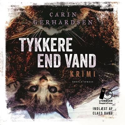 Tykkere End Vand Carin Gerhardsen 9788771800456