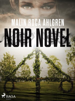 Noir Novel Malin Roca Ahlgren 9788711852194