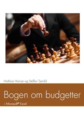Bogen om budgetter Steffen Tjerrild, Mathias Heinze 9788791875236