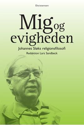 Mig og evigheden Peter Kemp, Niels Grønkjær, Lars Sandbeck, Kjeld Holm 9788741004297