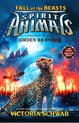 Spirit Animals – Fall of the Beasts 2: Jorden brænder Victoria Schwab 9788771656381