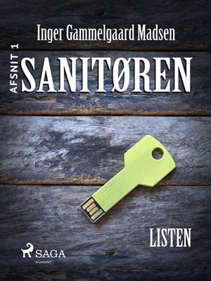 Sanitøren: Listen 1 Inger Gammelgaard Madsen 9788711862049