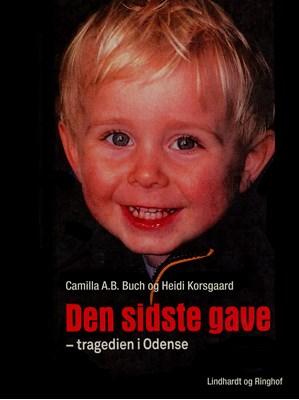Den sidste gave Heidi Korsgaard, Camilla Alexander Bække Buch 9788711729052